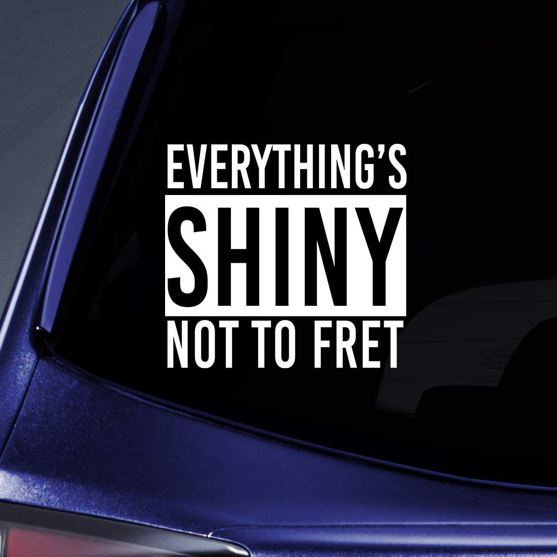 Bargain Max Decals - Everything Shiny Firefly Serenity Sticker Decal Notebook Car Laptop 6