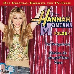 Der Partyschreck / Mädchen, die unbegreiflichen Wesen (Hannah Montana 4)
