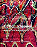 img - for Ait Bou Ichaouen: Weavings of a Nomadic Berber Tribe by Alfred H. Saulniers (2003-06-24) book / textbook / text book