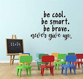Warmlinan Be Cool Be Smart Be Nunca te rindas Citas inspiradoras ...
