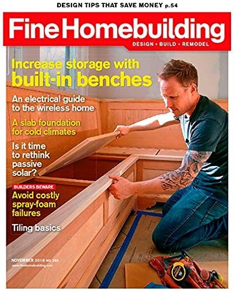 Fine Homebuilding Amazon Com Magazines