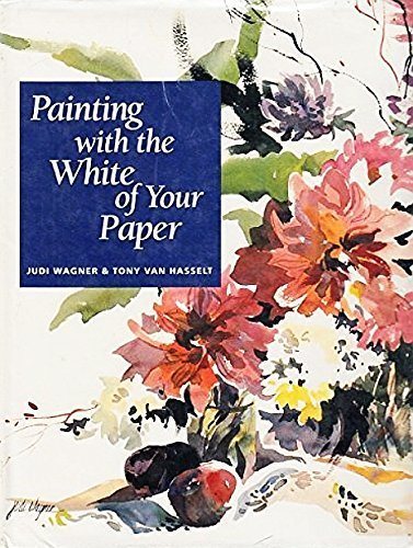 (Painting With the White of Your Paper)