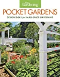 garden design ideas Fine Gardening Pocket Gardens: design ideas for small-space gardening