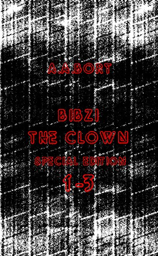 Descargar Libro Bibzi The Clown 1-3 Special Edition A.a. Bort