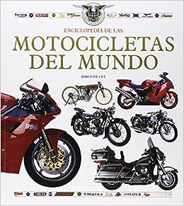 Enciclopedia De Las Motocicletas Del Mundo/encyclopedia Of World Motorcycles