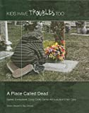 A Place Called Dead, Sheila Stewart, 1422217019