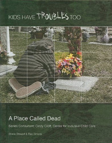 Download A Place Called Dead (Kids Have Troubles Too) ebook