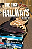 The Edge of the Hallways, Jeff Santy, 1456794736