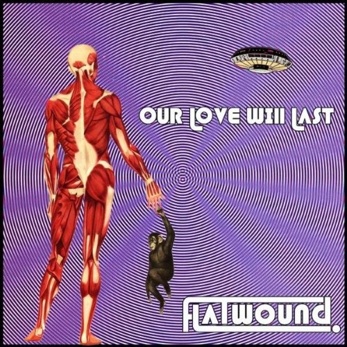 Flatwound Single - Our Love Will Last (Single Edit)