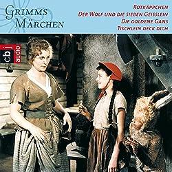 Rotkäppchen / Der Wolf und die sieben Geißlein / Die goldene Gans / Tischlein deck dich (Grimms Märchen 3.1)