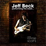 Performing This Week...Live At Ronnie Scott's by Jeff Beck (2008-11-09)