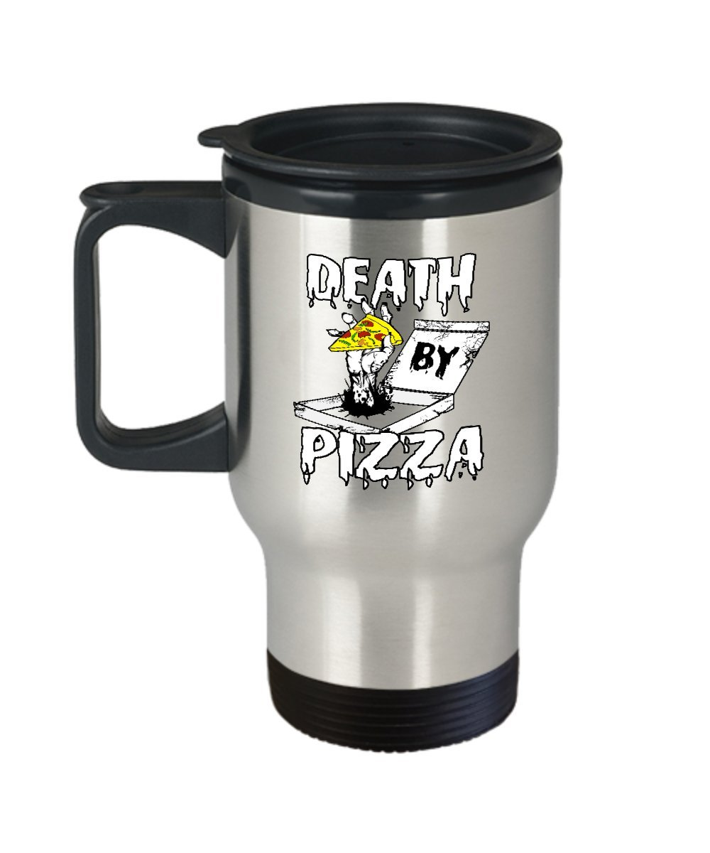 Pizza Funny Mug - Death - Gifts For Food Lovers -14 Oz Stainless Steel Coffee Travel Cup