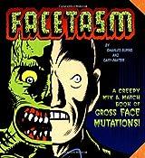 Facetasm : Creepy Mix-And-Match Book of Face Mutations