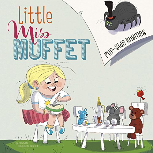 Little Miss Muffet Flip-Side Rhymes (Flip-Side Nursery Rhymes)