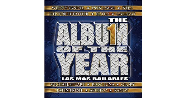 Various Artists - Album of the Year: Las Mas Bailables - Amazon.com Music