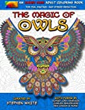 The Magic of Owls - An Inner Hues Adult Coloring Book: Fun, Fantasy, and Stress Reduction combining Art, Nature, Poetry, and Music for Relaxation, Meditation, and Creativity. (Volume 2)