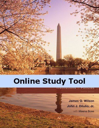 Cengage Learning eBook for Wilson/DiIulio, Jr./Bose's American Government: Institutions and Policies, 12th Edition (American Government Institutions And Policies 12th Edition)