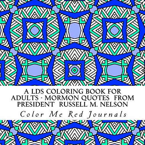 A LDS Coloring Book for Adults - Mormon Quotes From ...