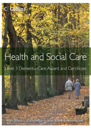 Health and Social Care Awards: Level 3 Dementia Care Award and Certificate