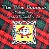 The Wee Bannock, Ronald W. Lemley, 1606101226