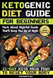 food allergies for dummies - Ketogenic Diet Guide for Beginners: 21-Day Ketogenic Meal Plan To Reset Your Body. Keto for Dummies. Keto Cookbook with Pictures (keto eating plan, keto ... lifestyle, ketogenic diets, ketogenics)