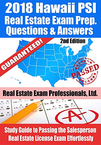 2018 Hawaii Psi Real Estate Exam Prep Questions And Answers Study