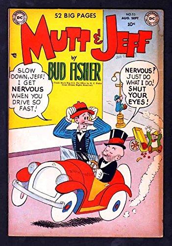 MUTT AND JEFF 53 5.0 VGF 1951 DC BUD FISHER AL SMITH CICERO'S ()