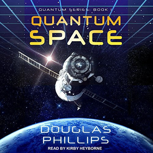 Quantum Space: Quantum Series, Book 1