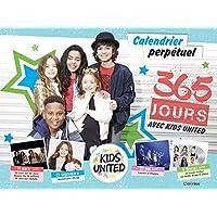 365 jours avec les Kids United : Calendrier perpétuel