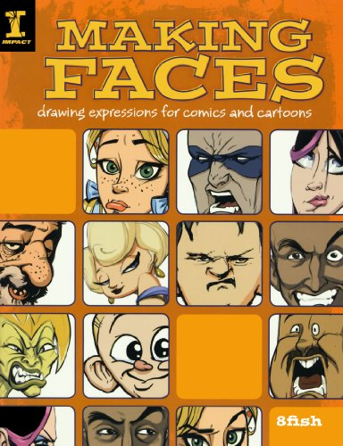 Making Faces: Drawing Expressions For Comics And Cartoons (Drawing Cartoon Faces)
