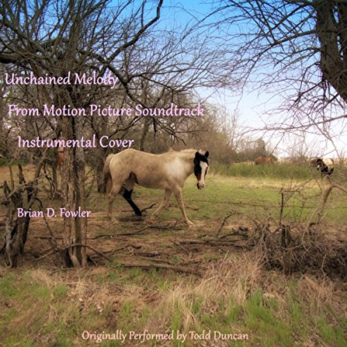 - Unchained Melody (From Motion Picture Soundtrack) [Instrumental Cover]