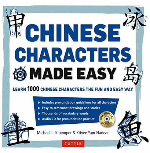 Mandarin Chinese Characters Made Easy: (HSK Levels 1-3) Learn 1,000 Chinese Characters the Easy Way (Includes Audio CD)