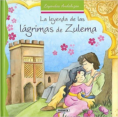 La leyenda de las lágrimas de Zulema (Leyendas andaluzas)