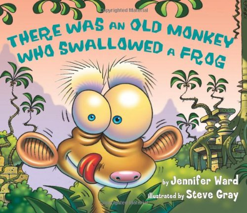 There Was an Old Monkey Who Swallowed a Frog pdf