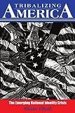 Tribalizing America, Ifezue Okoli, 1418433233