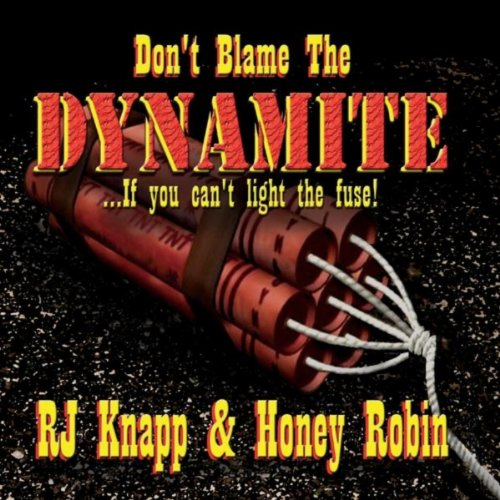 Don't Blame the Dynamite (If You Can't Light the Fuse)
