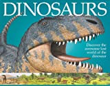 Dinosaurs: Discover The Awesome Lost World Of The Dinosaur offers