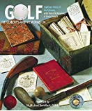 Golf: Implements and Memorabilia : Eighteen Holes of Golf History