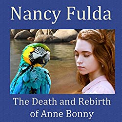 The Death and Rebirth of Anne Bonny
