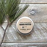 Beard Oil Beard Butter in Timber Mint 1 Ounce Handmade in Maine with Organic Oils Better than Beard Oil