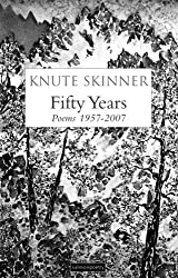 Fifty Years: Poems 1957 - 2007