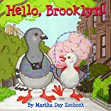 Hello, Brooklyn!, Martha Day Zschock, 1938700201