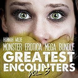 Monster Erotica Mega Bundle: Greatest Encounters, Vol. 3