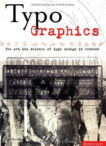 Download Typo-Graphics: The Art and Science of Type Design in Context pdf