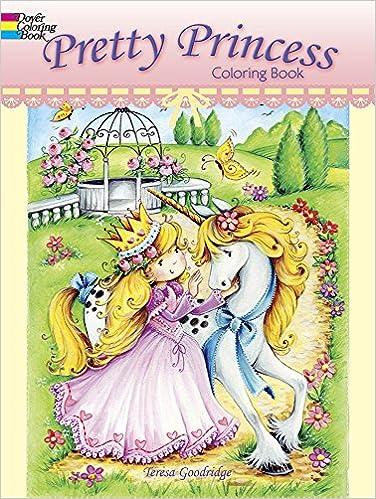 pretty princess coloring book dover coloring books teresa goodridge 0800759804467 amazoncom books - Dover Coloring Books