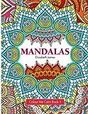 Colour Me Calm Book 3: Mandalas: Volume 3 (Colour Me Calm Collection)