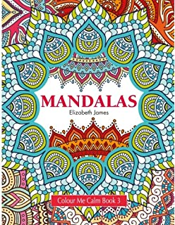 Colour Me Calm Book 3 Mandalas Volume Collection