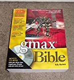 gmax Bible by Murdock, Kelly L. published by Wiley (2003)