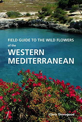 Field Guide to the Wildflowers of the Western Mediterranean by Royal Botanic Gardens