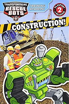 Transformers Rescue Bots: Training Academy: Construction! (Passport to Reading Level 2)